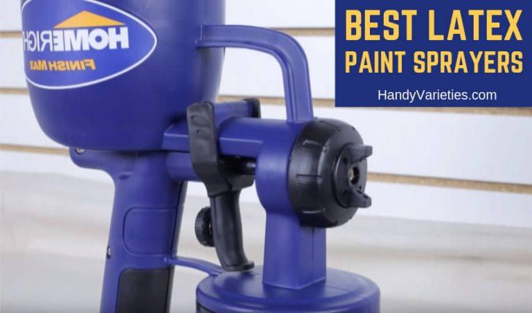 Best Latex Paint Sprayers